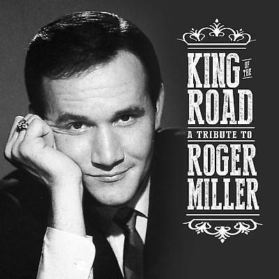 King of the Road: Tribute to Roger Miller - New 2CD Album - Released 31/08/2018