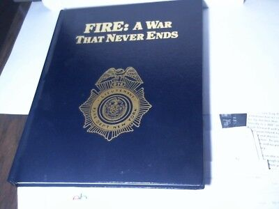 FIRE: A War That Never Ends - by FDNY FF Ernie DiMaria - 1993 - Near Mint