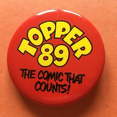 Topper The Comic That Counts! Pin Badge (see pics) Topper '89