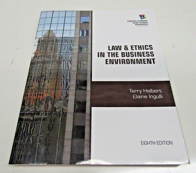 Law and Ethics in the Business Environment Eighth Edition