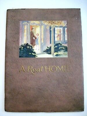 "1925 ""A Real Home"" Booklet w/ Lots of Information Regarding Building A Home  *"