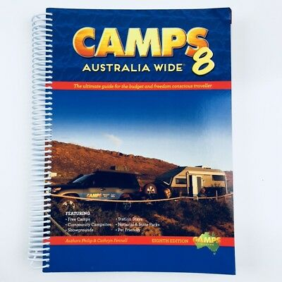 Camps Australia Wide 8th Edition Free Camping and Campgrounds Manual