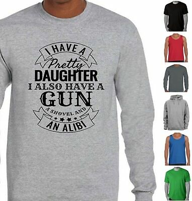 I have a gun a daughter a shovel funny dad t shirt fathers day singlet father's