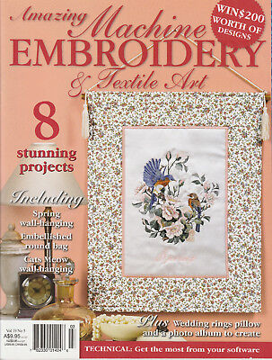 MACHINE EMBROIDERY & TEXTILE ART MAGAZINE - Vol 19 No 5 - 8 STUNNING PROJECTS