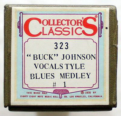 """BUCK JOHNSON """"Vocalstyle Blues Medley #1"""" COLLECTORS CLASSICS 323 [PIANO ROLL]"""