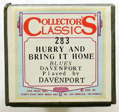 "CHAS. DAVENPORT ""Hurry And Bring It Home"" COLLECTORS CLASSICS 283 [PIANO ROLL]"