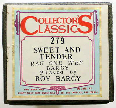 """ROY BARGY """"Sweet And Tender"""" COLLECTORS CLASSICS 279 [PIANO ROLL]"""