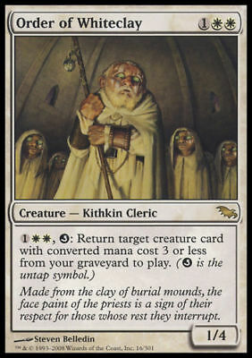 1x ORDER OF WHITECLAY - Rare - Shadowmoor - MTG - NM - Magic the Gathering