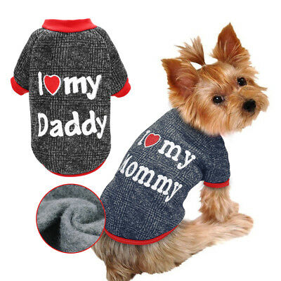 Small Dog I Love Mummy Daddy Sweater Pet Puppy Padded Coat Clothes for Chihuahua