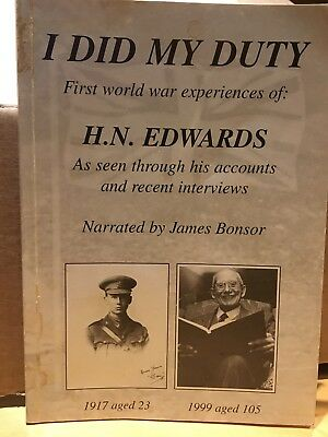 BOOK: I DID MY DUTY WW1 EXPERIENCES of H.N. EDWARDS As seen through his accounts