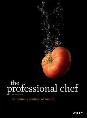 The Professional Chef by Culinary Institute of America (CIA) Staff (2011,...