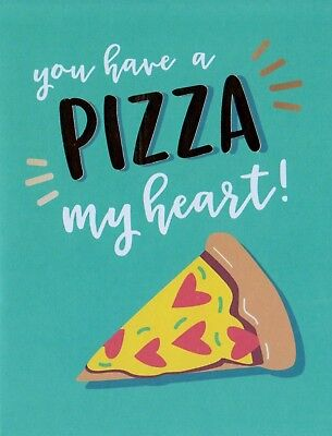 You Have A Pizza My Heart Note Card With Full Color Envelope