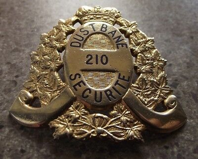 e2605)  SECURITY BADGE By WILLIAM SCULLY of CANADA - DUSTBANE SECURITY 210