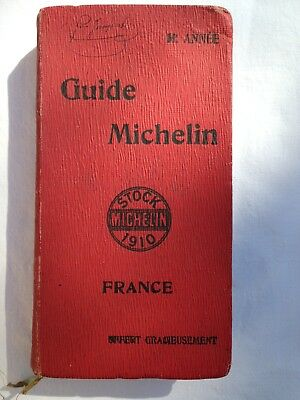 GUIDE MICHELIN  France 1910
