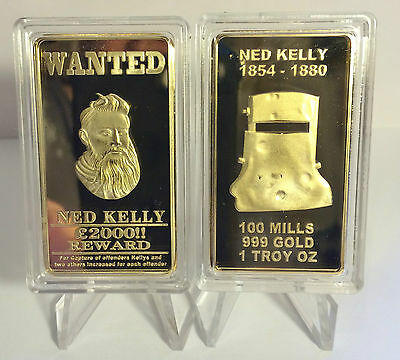 "NED KELLY ""WANTED"" 1 Oz INGOT FINISHED IN 999 24k GOLD, OUTLAW, GLENROWAN, GUNS"