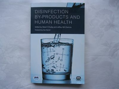 Disinfection By-products and Human Health by IWA Publishing (Paperback, 2012)