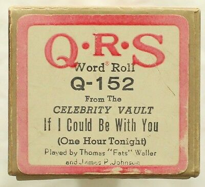 "FATS WALLER & JAMES P. JOHNSON ""If I Could be With You"" QRS Q-152 [PIANO ROLL]"