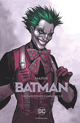BATMAN * T 2* the dark prince charming**NEUF JUIN 2018** Enrico Marini