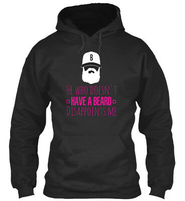 Who Doesnt Have A Beard Disappoints Me - He Doesn't Standard College Hoodie