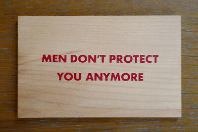 JENNY HOLZER, Men don't protect you anymore, Multiple 1994