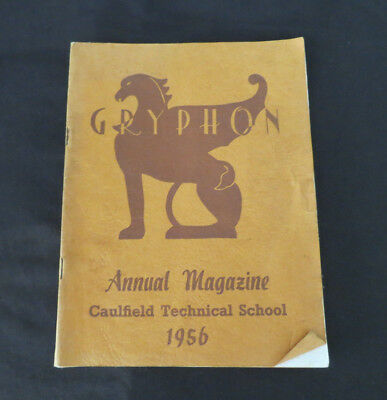 Gryphon - Annual Magazine of Caulfield Technical School 1956