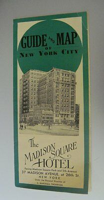 1930s Guide & Map of New York City: The Madison Square Hotel; Promo Brochure