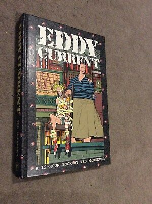 EDDY CURRENT: A 12-HOUR BOOK By Ted Mckeever - Hardcover