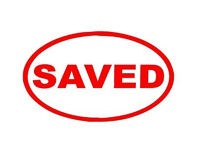"Saved Vinyl Decal Euro Oval Red 3"" X 5"" Christian Jesus Saves Cross Savior Grace"