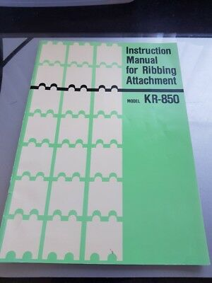 Instruction Manual for Ribbing Attachment - Model KR-850