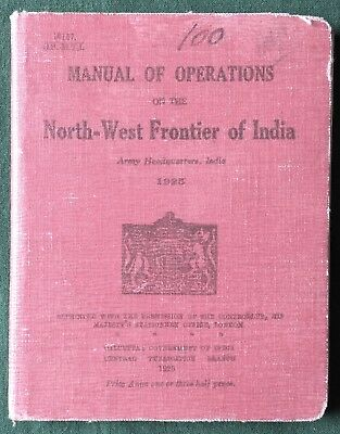 North West Frontier Of India Operations Manual 1925 Rare!