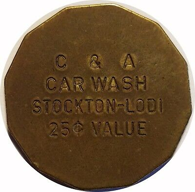 C & A Car Wash Stockton-Lodi California CA 25¢ Car Wash Token