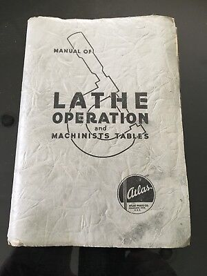 ATLAS Lathe Operation & Machinists Tables Manual