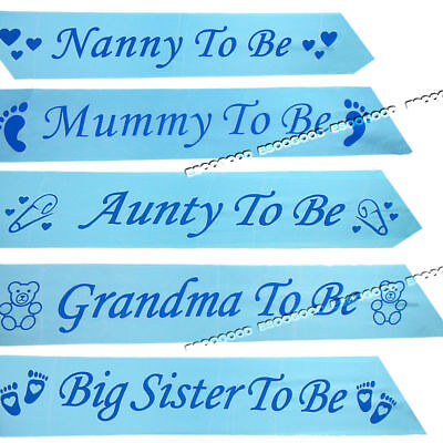 BLUE BABY SHOWER SASHES, Mummy to be, Nanny, Aunty, Big Sister Grandma To Be