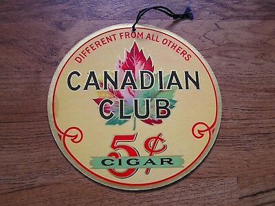 Bright Colorful Canadian Club Cigar Tobacco Advertisement Sign 7 Inches 2 Sided