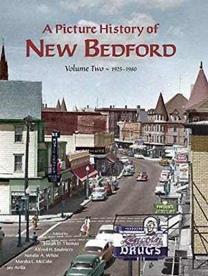 A Picture History of New Bedford Volume Two - 1925~1980