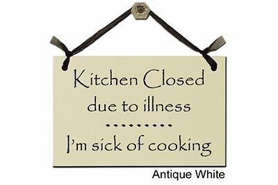 The Kitchen Is Closed Due To Illness I/'m Sick Of Cooking Vinyl Decal 1185
