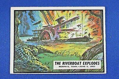 1962 Topps Civil War News - #45 The Riverboat Explodes - Ex Condition