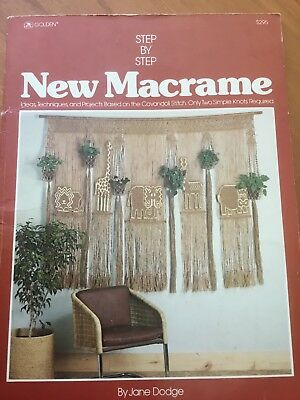 Step By Step New Macrame- By Jane Dodge 64 Pages