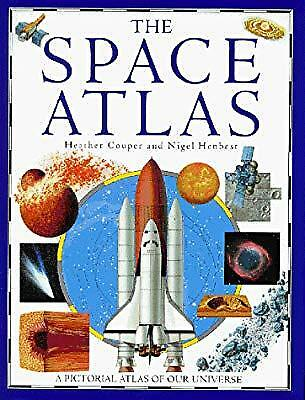 The Space Atlas (Picture Atlases), Couper, Heather & Henbest, Nigel, Used; Good