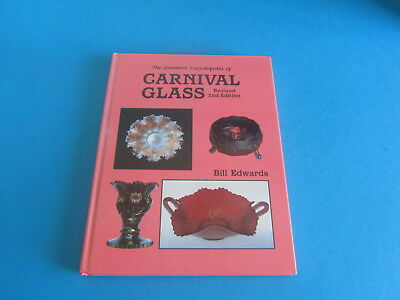 Standard Encyclopedia of Carnival Glass Revised 2nd Edition by Bill Edwards 1988