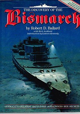 """The Discovery of the """"Bismarck"""", Archbold, Rick, Used; Good Book"""