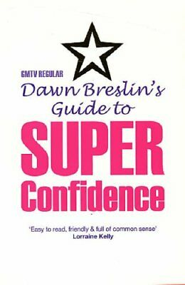 Dawn Breslin's Guide To Superconfidence, Breslin, Dawn, Used; Good Book