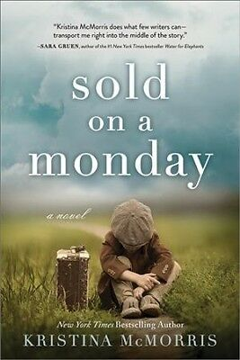 Sold on a Monday, Paperback by McMorris, Kristina, ISBN 1492663999, ISBN-13 9...