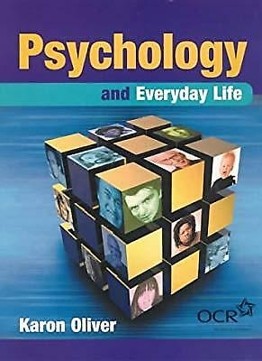 Psychology and Everyday Life, Oliver, Karon, Used; Good Book