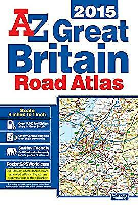 Great Britain Road Atlas 2015, Geographers A-Z Map Co Ltd, Used; Good Book