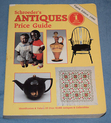 Schroeder's Antiques Price Guide by Bob and Sharon Schroeder 8th Edition 1990