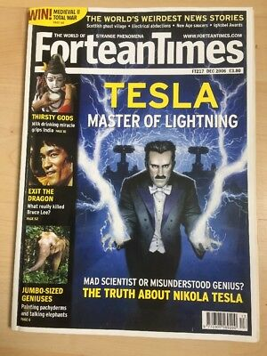 Fortean Times Ft 217 Dec 2006 Tesla Master of Lightning