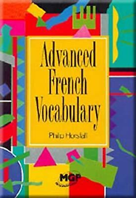 Advanced French Vocabulary, Horsfall, Philip, Used; Good Book