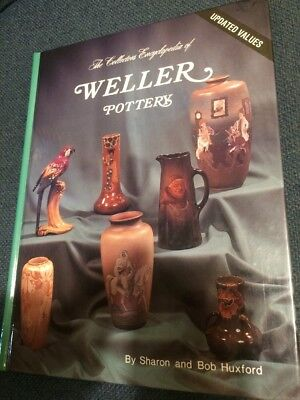 Collector's Encyclopedia of Weller Pottery Bob & Sharon Huxford SIGNED
