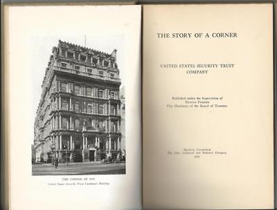 1926 The Story Of A Corner. U.s. Security Trust Co., Hartford, Connecticut